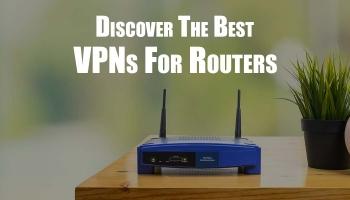 Το καλύτερο VPN router 2020: Router που δουλεύουν άψογα με το VPN σας