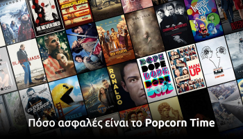 Πόσο ασφαλές είναι το Popcorn Time το 2021;